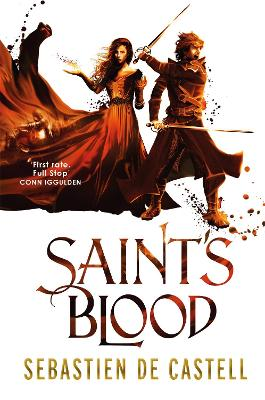 Saint's Blood by Sebastien de Castell