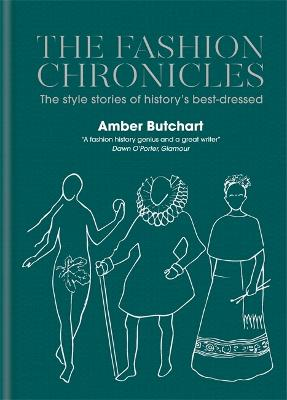 The Fashion Chronicles by Amber Butchart