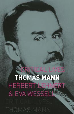 Thomas Mann by Herbert Lehnert
