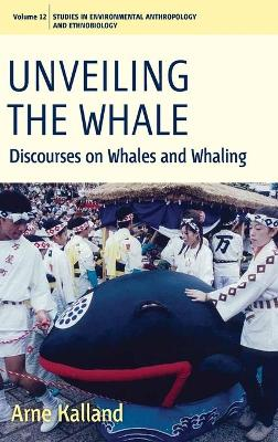 Unveiling the Whale by Arne Kalland