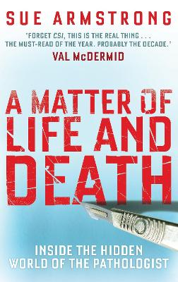 Matter of Life and Death by Sue Armstrong