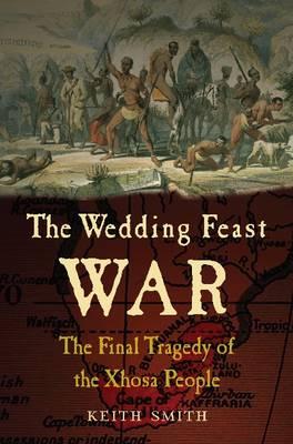 Wedding Feast War by Keith Smith