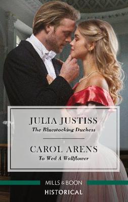 The Bluestocking Duchess/To Wed a Wallflower book