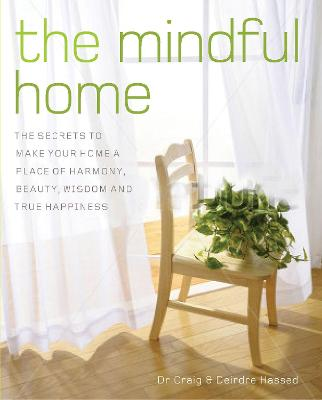 The Mindful Home by Craig Hassed