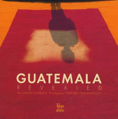 Guatemala Revealed book