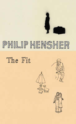 The The Fit by Philip Hensher