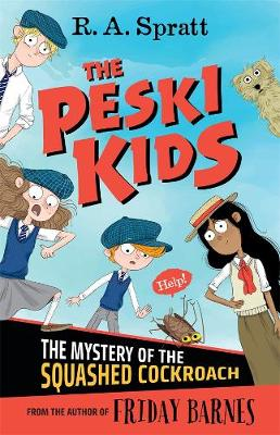 The Peski Kids 1 by R.A. Spratt