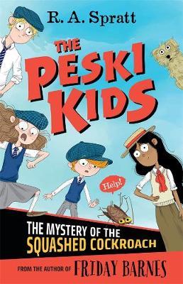 The Peski Kids 1 by R.A. Spratt