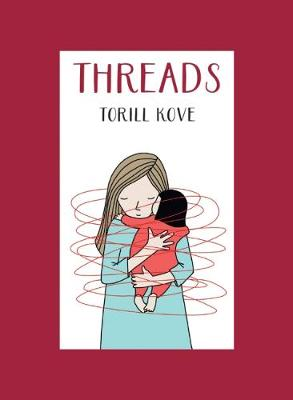 Threads by Torill Kove
