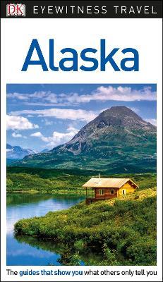 DK Eyewitness Travel Guide Alaska book