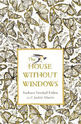 The House Without Windows by Barbara Newhall Follett