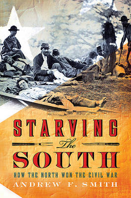 Starving the South by Professor Andrew F Smith