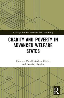 Charity and Poverty in Advanced Welfare States by Cameron Parsell
