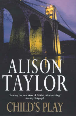 Child's Play by Alison G. Taylor