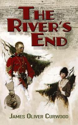 The River's End by James Curwood