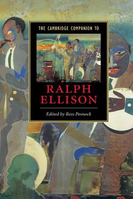 Cambridge Companion to Ralph Ellison by Ross Posnock