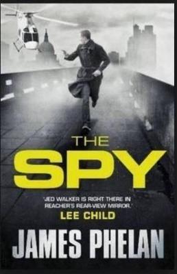 Spy by James Phelan