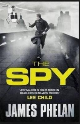 The Spy by James Phelan