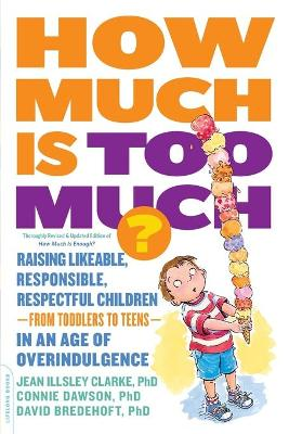 How Much Is Too Much? [previously published as How Much Is Enough?] by Connie Dawson