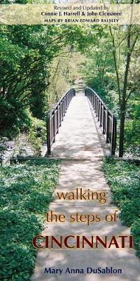 Walking the Steps of Cincinnati by Mary Anna DuSablon