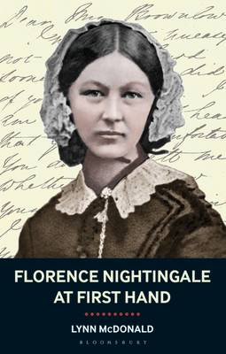Florence Nightingale at First Hand by Lynn McDonald