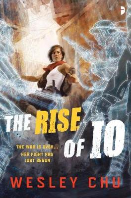 The Rise of Io by Wesley Chu