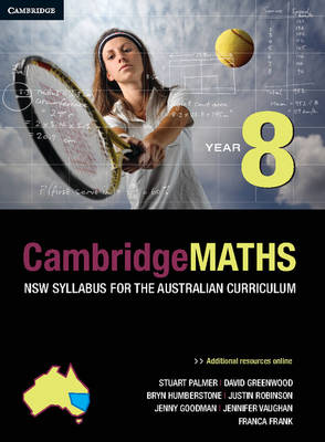 Cambridge Mathematics NSW Syllabus for the Australian Curriculum Year 8 by Stuart Palmer