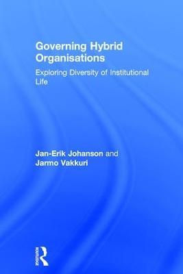 Governing Hybrid Organisations by Jan-Erik Johanson