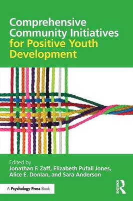 Comprehensive Community Initiatives for Positive Youth Development book