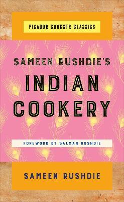 Sameen Rushdie's Indian Cookery by Sameen Rushdie