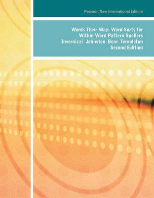 Words Their Way: Pearson New International Edition by Marcia Invernizzi