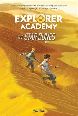 The Star Dunes (Explorer Academy) book