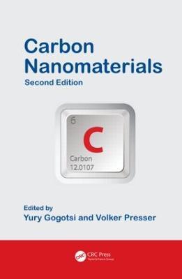 Carbon Nanomaterials, Second Edition by Yury Gogotsi