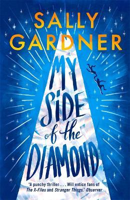 My Side of the Diamond by Sally Gardner