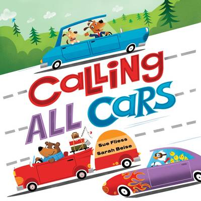 Calling All Cars by Sue Fliess