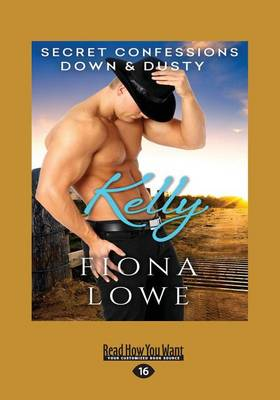 Secret Confessions: Down & Dusty Kelly book