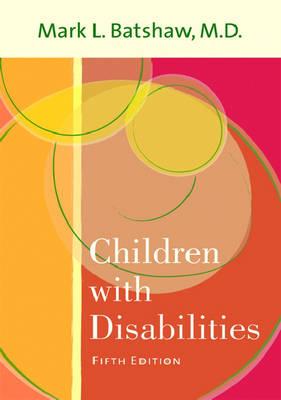 Children with Disabilities by Mark L. Batshaw