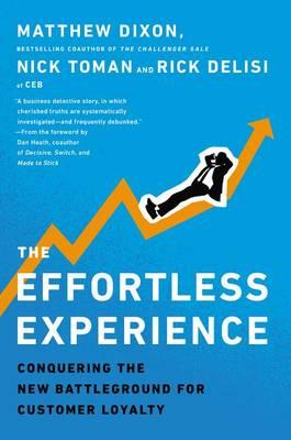 Effortless Experience by Matthew Dixon