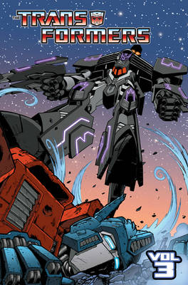 Transformers Transformers, Vol. 3 Revenge Of The Decepticons Revenge of the Decepticons Volume 3 by Mike Costa