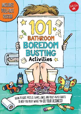 101 Bathroom Boredom Busting Activities by L. Moore