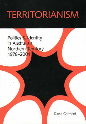 Territorianism by David Carment