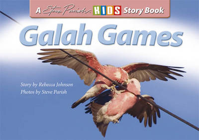 Galah Games by Rebecca Johnson
