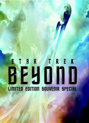 Star Trek Beyond - Limited Edition Souvenir Special by Titan