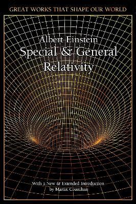 Special and General Relativity by Albert Einstein