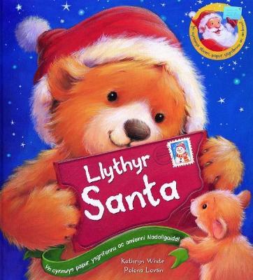 Llythyr Santa by Kathryn White