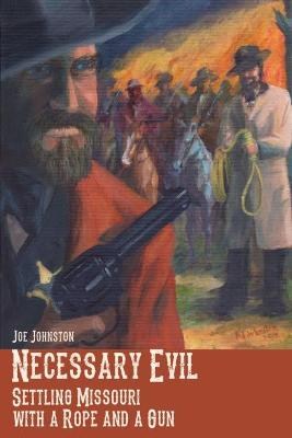 Necessary Evil by Joe Johnston
