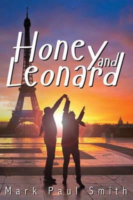 Honey and Leonard by Mark Paul Smith