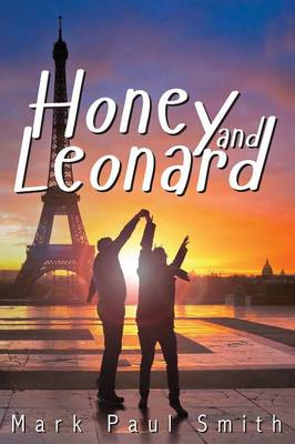 Honey and Leonard by Mark Paul Smith