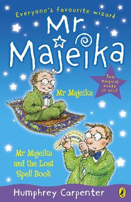 Mr Majeika and Mr Majeika and the Lost Spell Book bind-up by Humphrey Carpenter