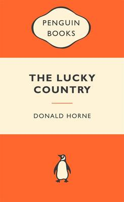 The Lucky Country: Popular Penguins by Donald Horne